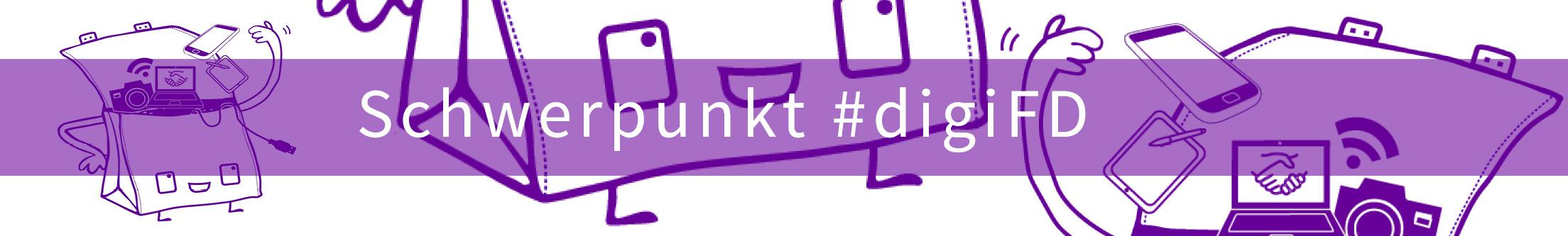 Schwerpunkt Fachdidaktik digital: #digiFD