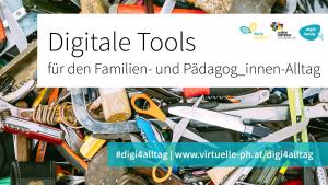 Reihe: Digitale Tools für den Familien- und Pädagog_innen-Alltag nutzen